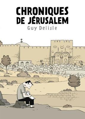Chroniques de Jérusalem de Guy Delisle