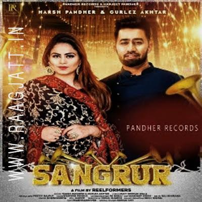 Sangrur by Gurlez Akhtar lyrics