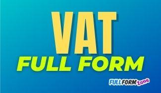 VAT Full Form