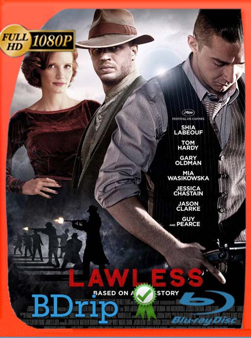 Lawless (2012) BDRip [1080p] Latino [GoogleDrive] SilvestreHD