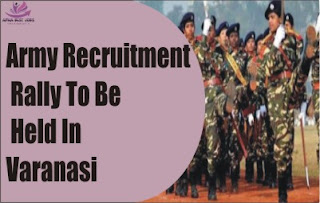 Army Recruitment Rally To Be Held In Varanasi Postponed Due To Pandemic,Know more