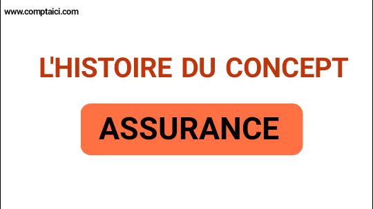 L'histoire du Concept Assurance