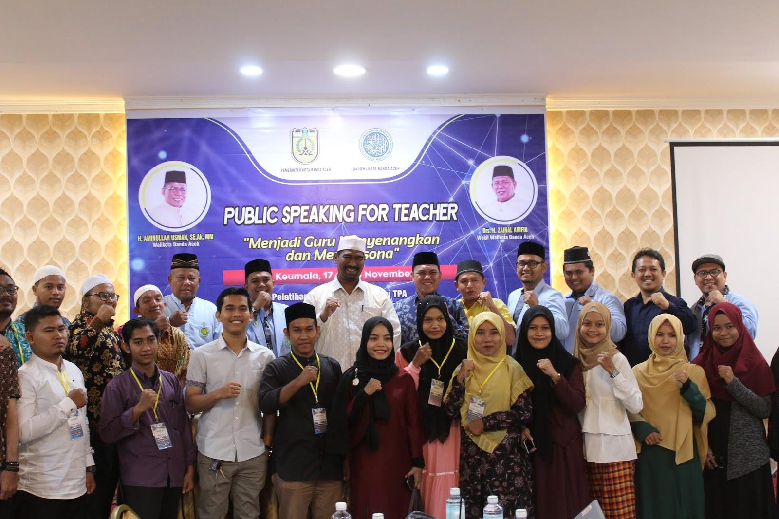 Berfikir Dan Berjiwa Besar Disdik Dayah Banda Aceh Laksanakan Pelatihan Public Speaking Bagi Guru Tpa