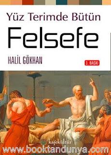 Halil Gökhan - Yüz Terimde Bütün Felsefe