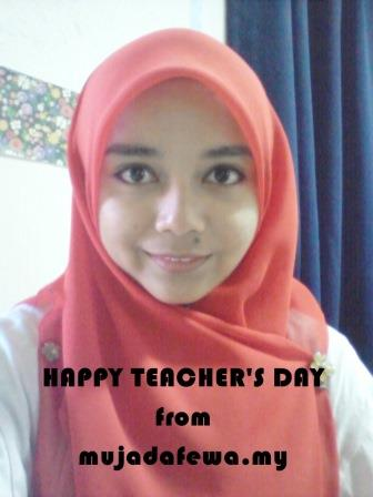 happy teacher's day, teacher's day, nurmujahidah, wish