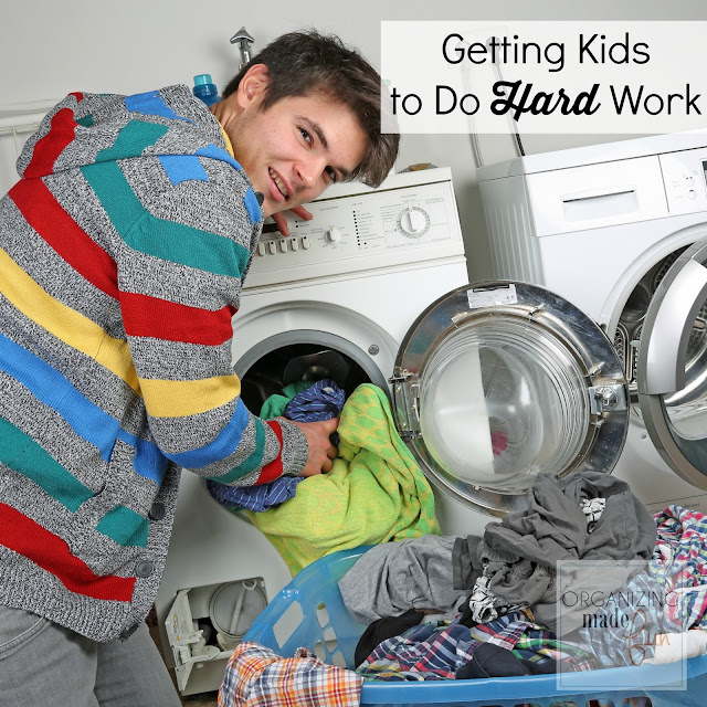 How to Get Kids to Do Hard Work :: OrganizingMadeFun.com