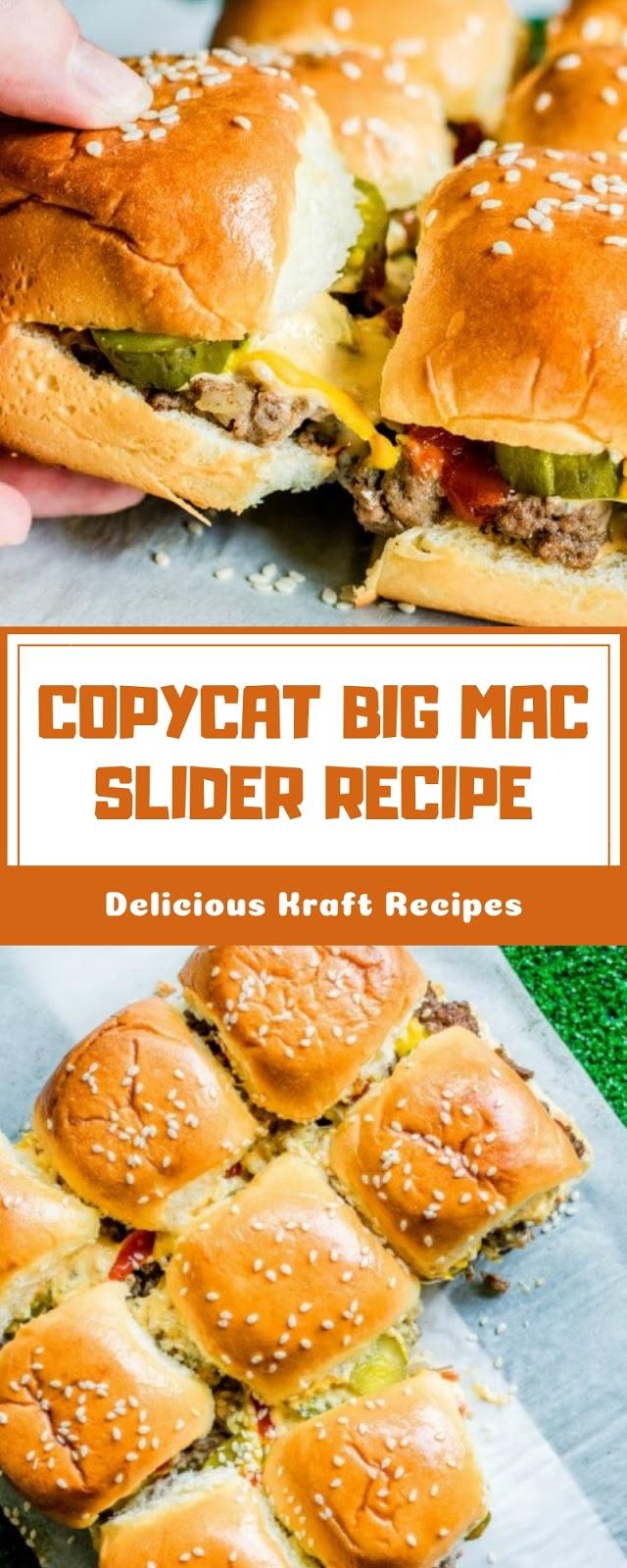 COPYCAT BIG MAC SLIDER RECIPE