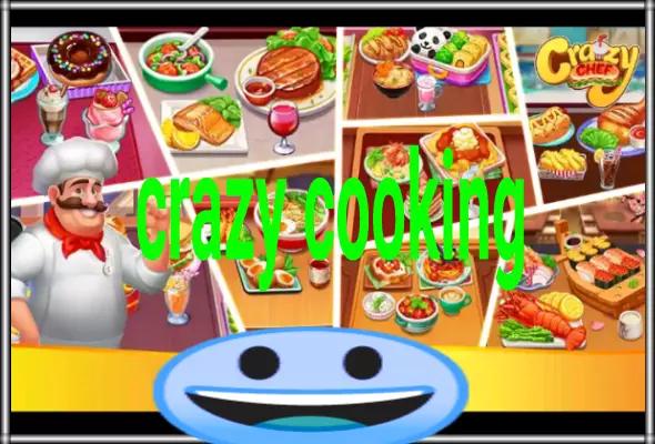 لعبة الطبخ السريعة : Crazy Chef