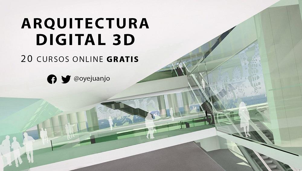 20 Cursos Online Gratis De Arquitectura Digital Oye Juanjo