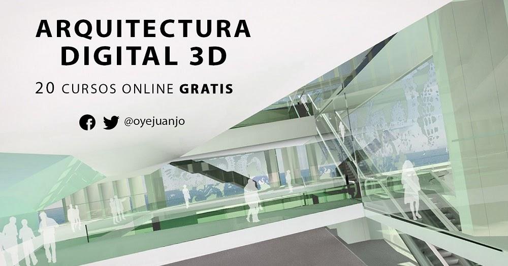 20 Cursos Online Gratis De Arquitectura Digital