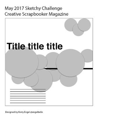 @csmscrapbooker #sketchychallenge #sketch #circles #sketchygallery