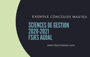 Exemple de Concours Master Sciences de Gestion 2020-2021 - Fsjes Agdal