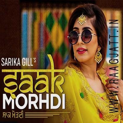 Saak Morhdi by Sarika Gill lyrics