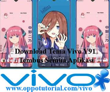 Download Tema Vivo Y91 Tembus Semua Aplikasi
