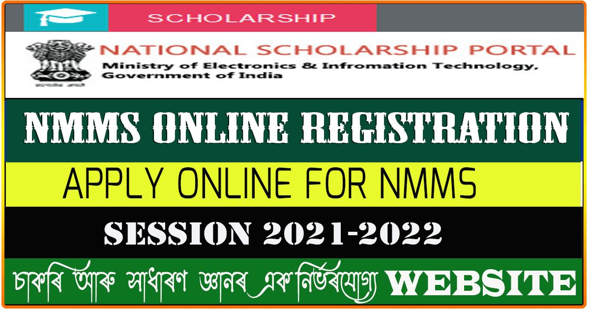 ONLINE REGISTRATION OF ELIGIBLE STUDENTS UNDER NATIONAL MEANS-CUM- MERIT SCHOLARSHIP (NMMS) 2021-22