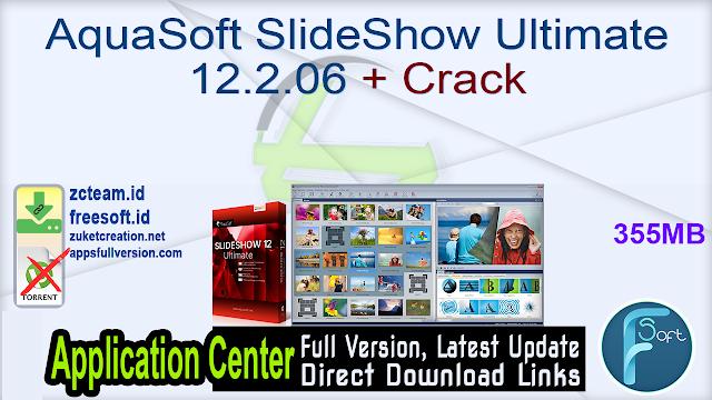 AquaSoft SlideShow Ultimate 12.2.06 + Crack_ ZcTeam.id
