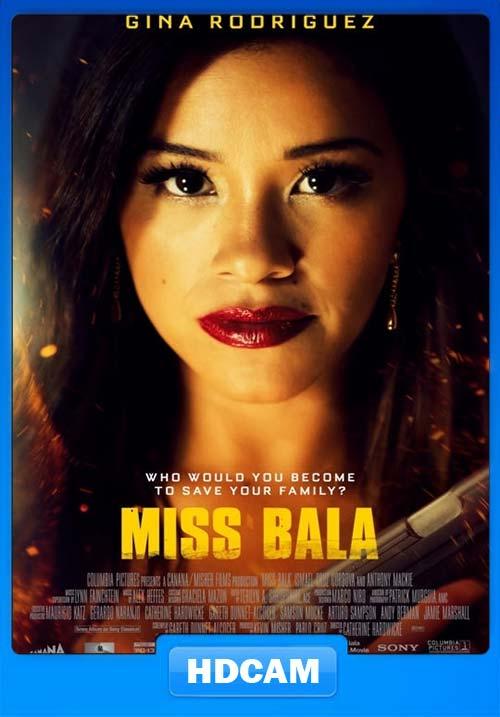 Miss Bala 2019 720p HDCAM x264 | 480p 300MB | 100MB HEVC Poster