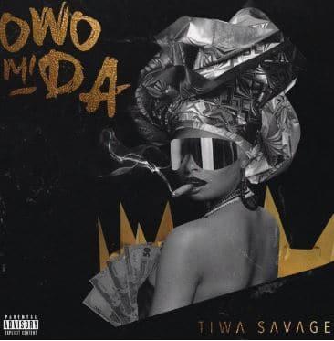 [Audio] Tiwa Savage – Owo Mi Da