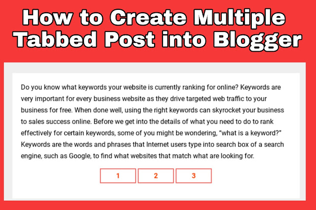 How to Create Multiple Tabbed Post into Blogger