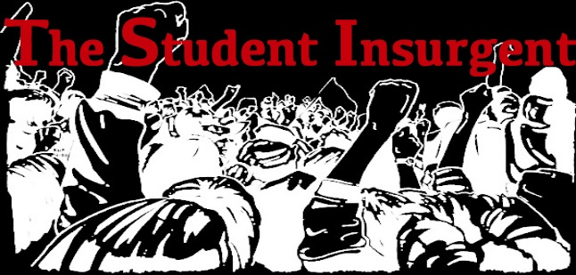 The Official Student Insurgent Blog