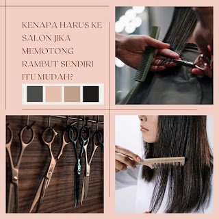 tips cara memotong rambut sendiri