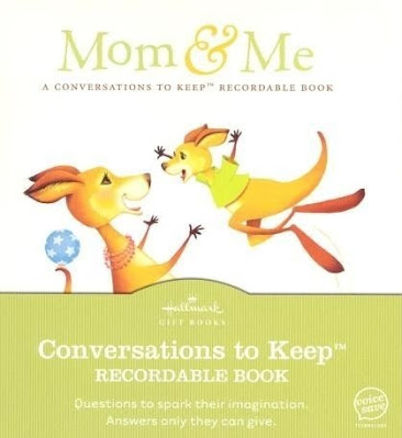 Hallmark Mom and Me Conversations to Keep Recordable Storybook records Mom and her little one talking.