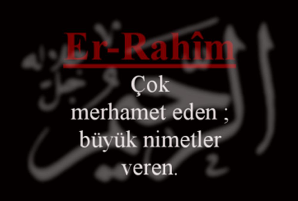 er-Rahim Esmasının Zikri, Anlamı, Fazileti ve Duası