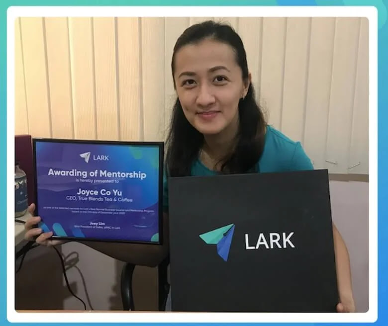 Joyce Yu, CEO of True Blends Tea and Coffee, is officially presented as a Lark Business Mentee