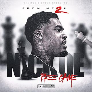 Nickoe, From Me 2 U, L.I.E. Music Group, Team Bigga Rankin, New Music Alert, Hip Hop Everything, Promo Vatican, New Hip Hop Music, Indie Music Blast,