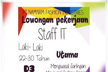 Lowongan Kerja Staff IT PT. Namnam Fashion Indutries