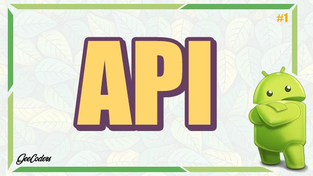 شرح كيفية استخدام API داخل تطبيقك في أندرويد ستوديو - Android Studio