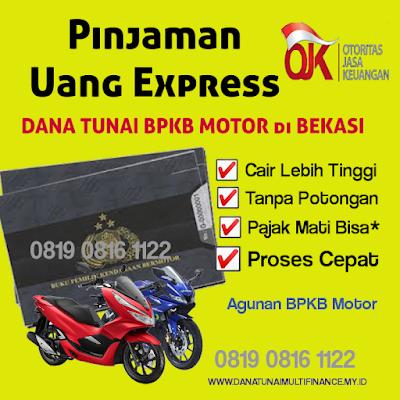 Dana Tunai BPKB Motor di Bekasi, Pinjaman Dana Tunai BPKB Motor di Bekasi