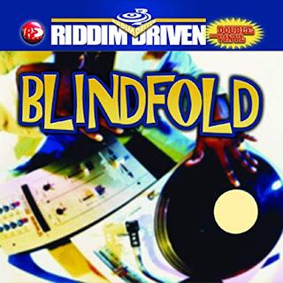 La cover du  Riddim Dancehall : Blindfold Riddim (2002)