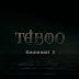 Taboo sezonul 1 episodul 3 online