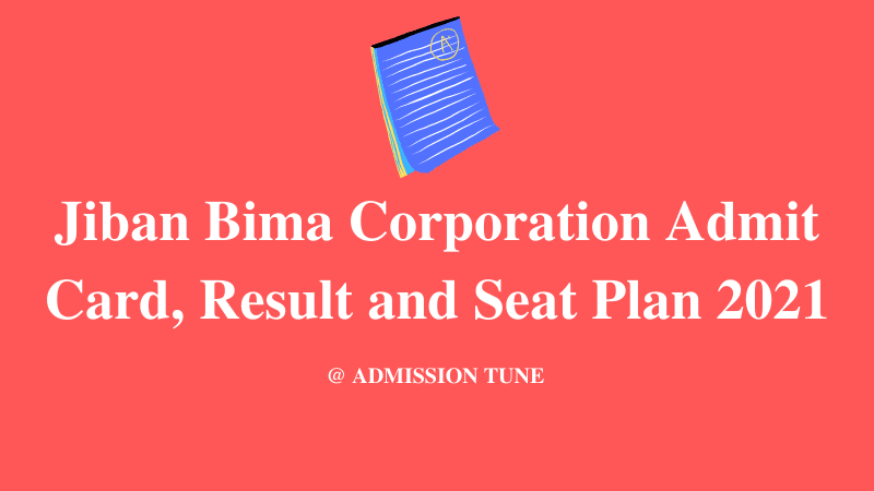 Jiban-Bima-Corporation-Admit-Card- Result-Seat-Plan