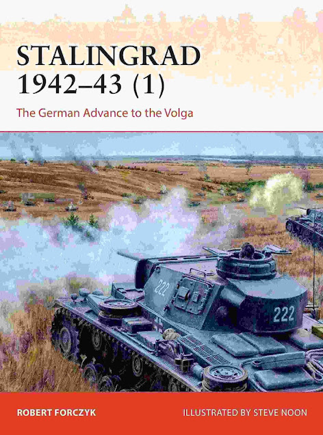 Stalingrad 1942–43 (1) The German Advance to the Volga (Campaign)