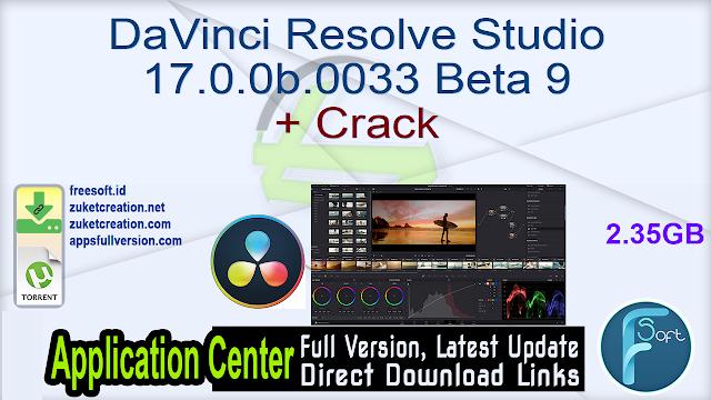 DaVinci Resolve Studio 17.0.0b.0033 Beta 9 + Crack