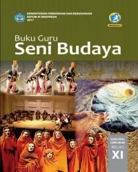 Buku Seni Budaya Guru Kelas 11 k13 2017