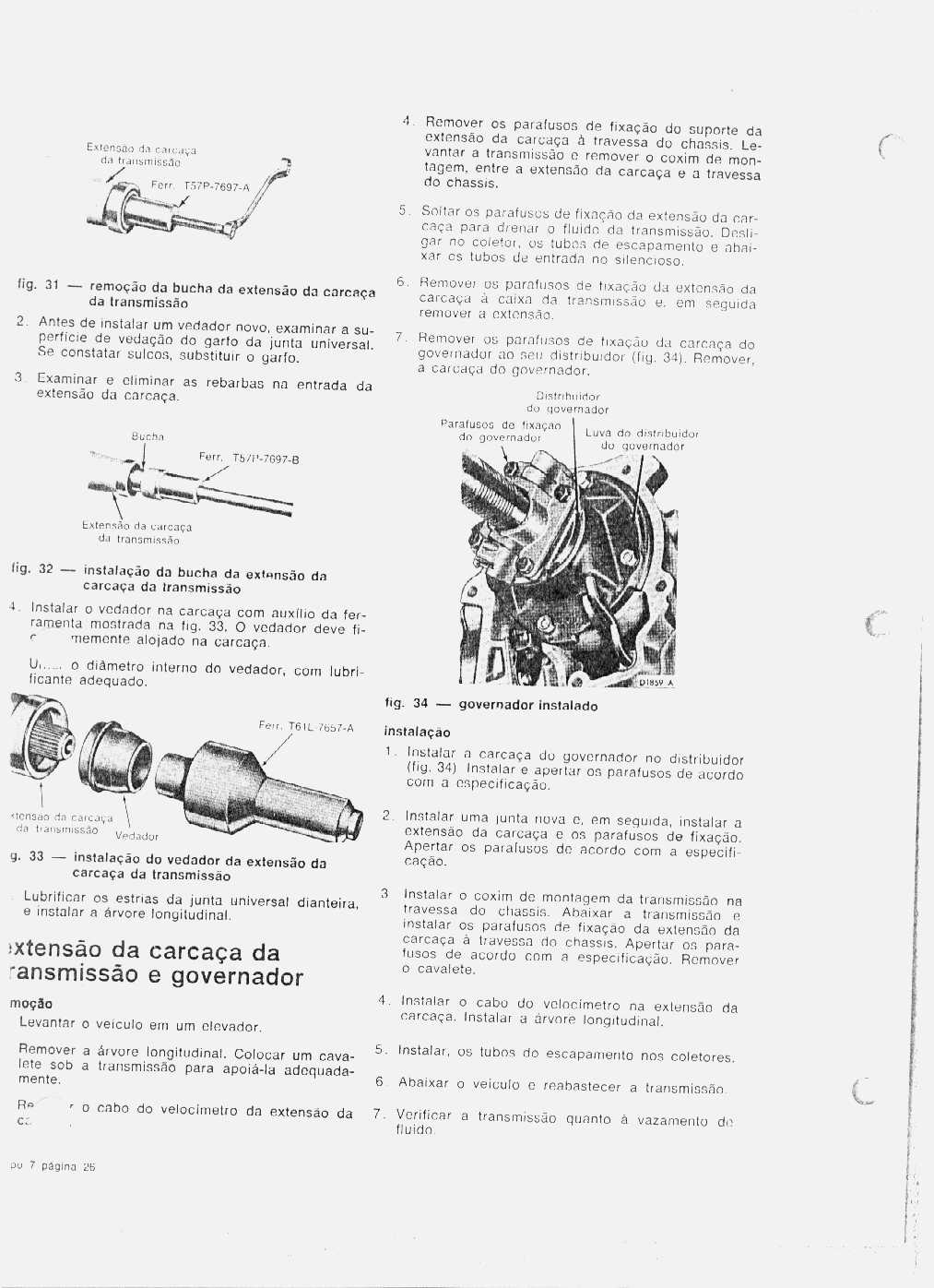 MANUAIS DO PROPRIETÁRIO GRÁTIS: MANUAL DE SERVIÇO DA