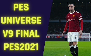 PESUniverse V9 Updated | Option File | PES2021 (PC/PS4/PS5)