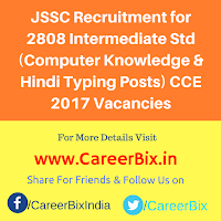 JSSC Recruitment for 2808 Intermediate Std (Computer Knowledge & Hindi Typing Posts) CCE 2017 Vacancies