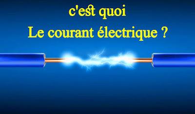 c'est quoi le courant électrique?