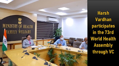Harsh Vardhan participates in the 73rd World Health Assembly through Video Conference: Highlights with Details