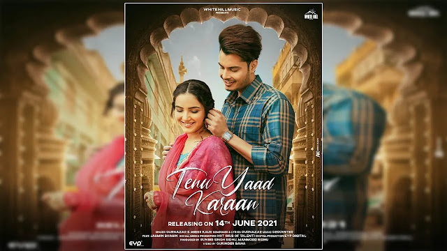Asses Kaur - Tenu Yaad Karaan - ( Mp3 Song Download ) - 320kbps