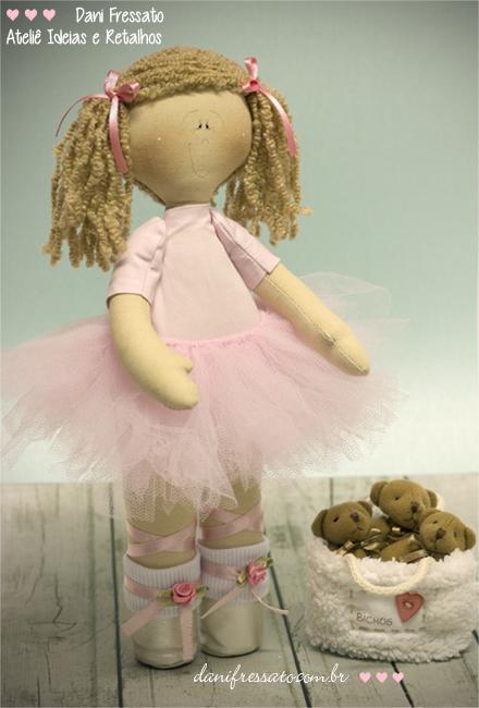 Boneca Bailarina de Tecido, Ideias e Retalhos por Dani Fressato