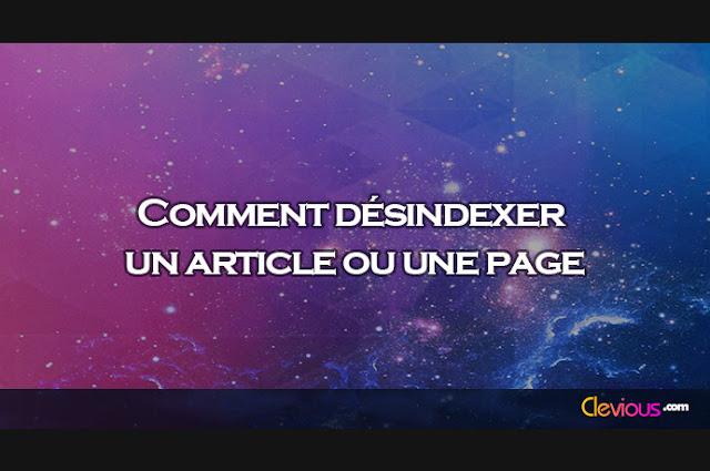 Comment désindexer un article ou une page - Clevious