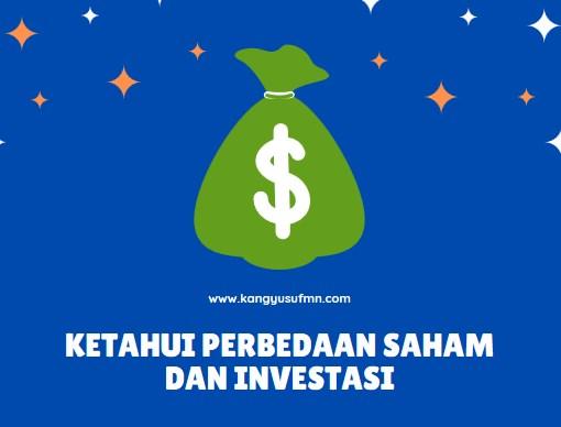 Apa Perbedaan Saham dan Investasi