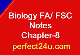 Biology Notes Chapter FA FSC