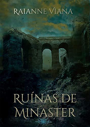 Ruínas de Minaster - Raianne Viana