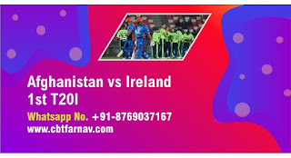 Today Match Prediction Afghanistan vs Ireland 1st T20 Match 100% Sure